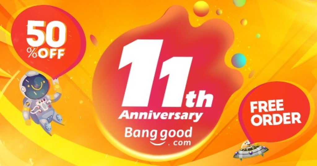 tips to help you join banggoods 11th anniversary easily - Tips to Help you Join Banggood's 11th Anniversary Easily