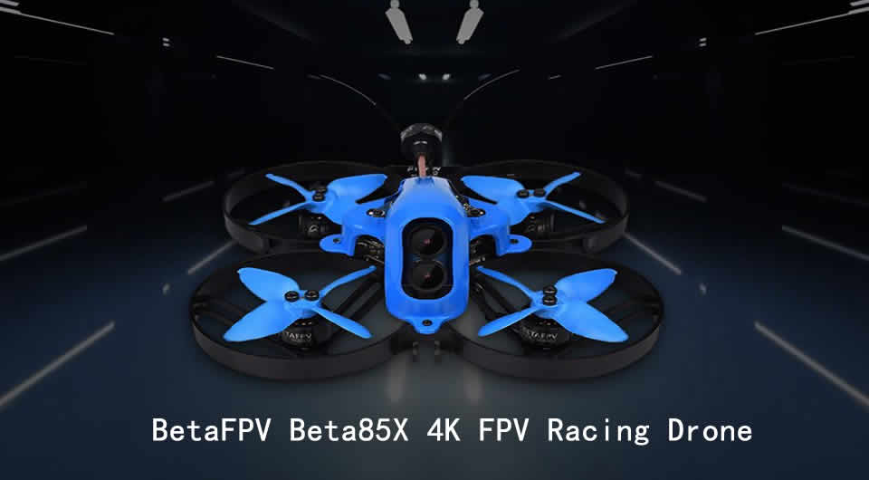betafpv-beta85x-4k-fpv-racing-drone