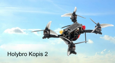 Holybro Kopis 2 5 Inch 4~6S FPV Racing Drone